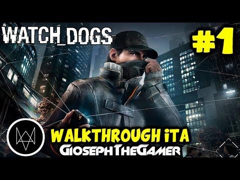 Watch Dogs   WALKTHROUGH ITA PARTE 1   Sono un HACKER! HD By GiosephTheGamer