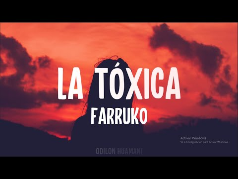 Farruko - LA TOXICA (Letra/Lyrics)