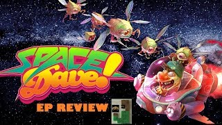 Space Dave! EP Review (Switch)