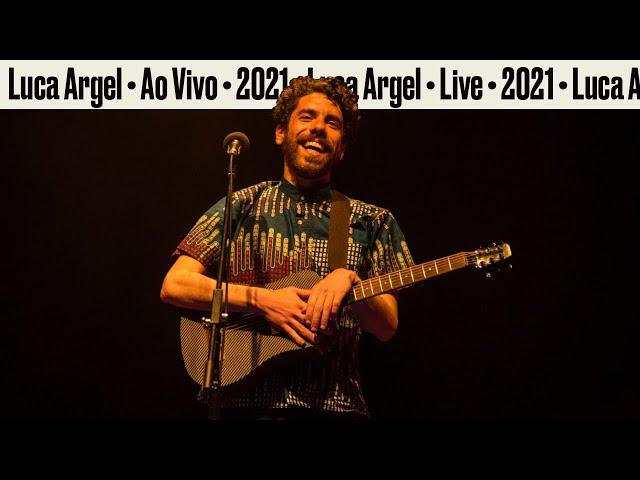 Luca Argel - Ao Vivo 2021 [teaser]