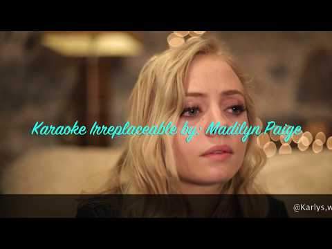 Karaoke Irreplaceable By Madilyn Paige