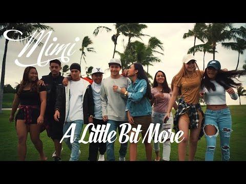 "Mimi ""Little Bit More"" Music Video"