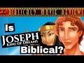 "- Is ""Joseph King of Dreams"" Biblical? - Movie Reviews"