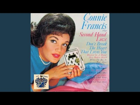 Dont Break The Heart That Loves You Paroles Connie Francis