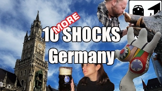 Visit Germany - 10 MORE SHOCKS of Visiting Germany