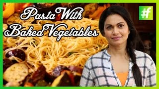 Pasta With Baked Vegetables | Maria Goretti