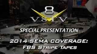 FBS Stripe Tape Demos with Steve DeMan and Nub at SEMA 2014 Video V8TV