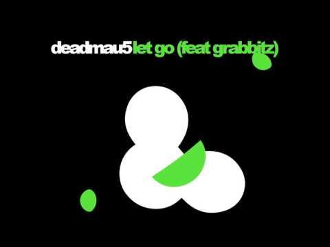 deadmau5 feat. Grabbitz - Let Go (Original Mix)