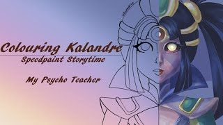 Speedpaint Storytime || Coloriage de Kalandre