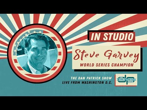 Steve Garvey Talks Hall of Fame, Pete Rose & More with Dan Patrick | Full Interview | 7/16/18