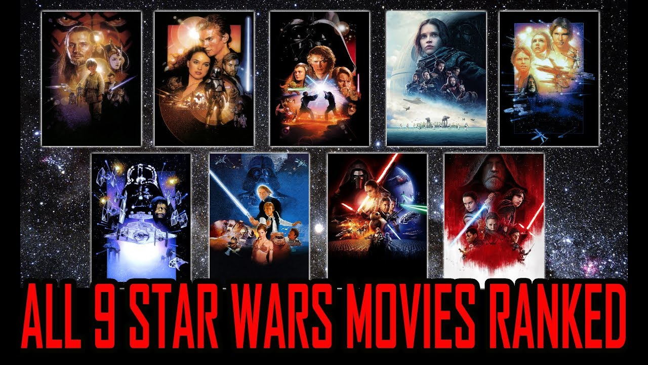 all 9 star wars movies ranked worst to best with star