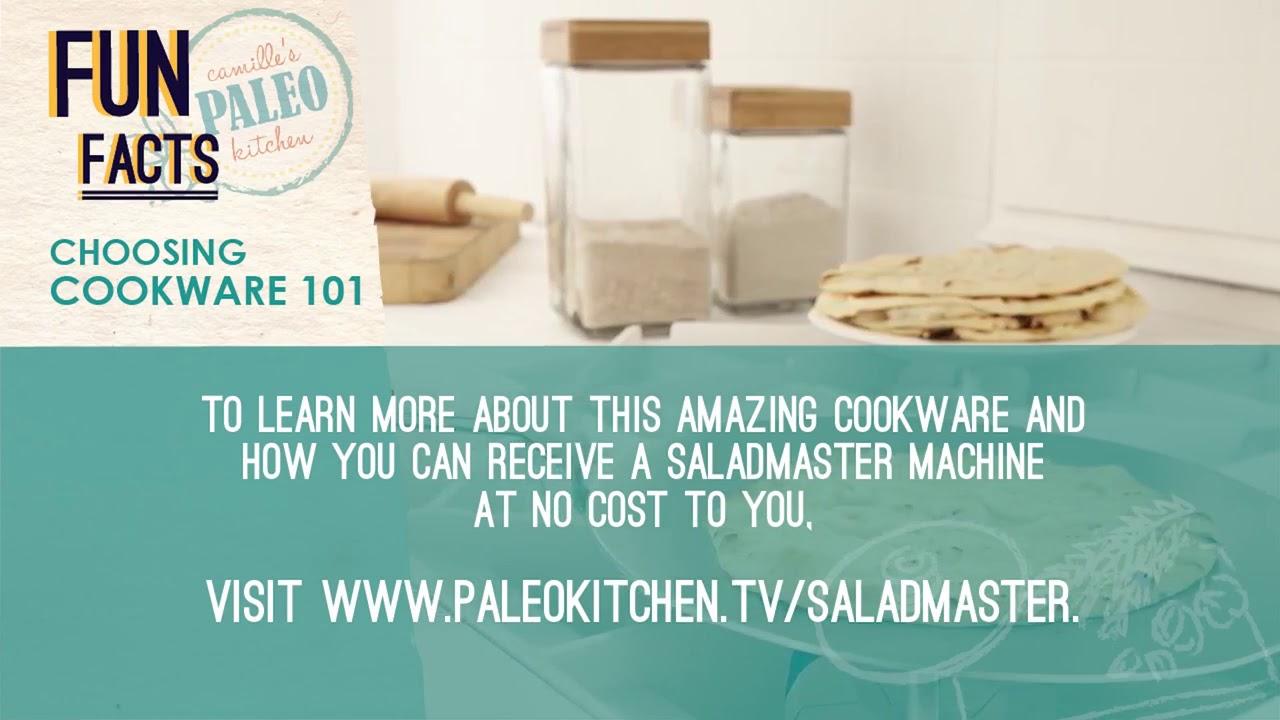 Camille\'s Paleo Kitchen | Saladmaster Cookware - YouTube