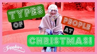 TYPES OF PEOPLE AT CHRISTMAS! 🎄 | 24 Days of Sapphire