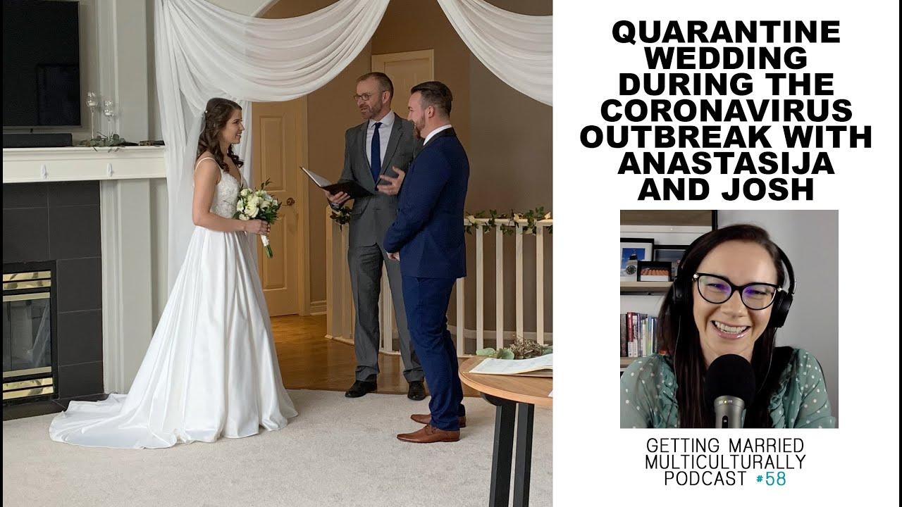 Quarantine Wedding During the Coronavirus Outbreak with Anastasija and Josh