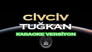 Tuğkan Civciv Karaoke