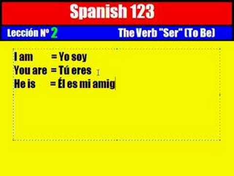"""Spanish Lesson. 2. The Verb """"Ser"""" ( To Be ) - YouTube"""