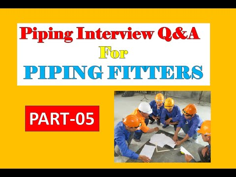 Piping interview Q&A | Pipe Fitters | PART-5