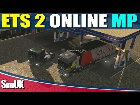 ETS 2 Online MP With the Legend that is... Alan Sherwood