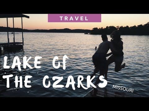 Our EPIC weekend lake trip in the Ozarks!!! | Travel Missouri