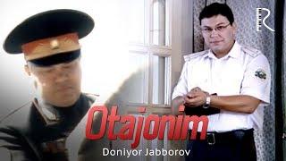 Doniyor Jabborov - Otajonim | Дониёр Жабборов - Отажоним