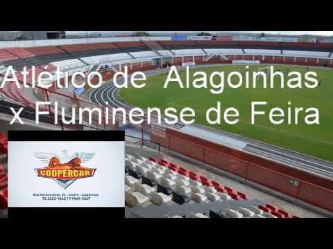 Atlético de Alagoinhas x Fluminense de Feira
