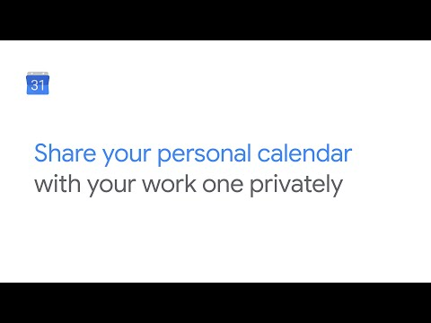 Share your personal Google calendar with your work calendar privately