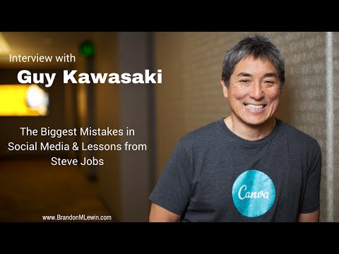An Interview with Guy Kawasaki - Biggest Mistakes in Social Media & Lessons from Steve Jobs