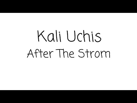 Kali Uchis - After The Strom ft. Tyler, The Creator & Bootsy Collins (Lyric)