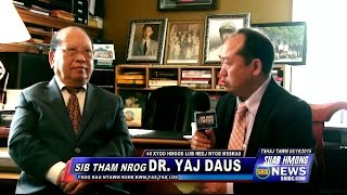 SUAB HMONG NEWS: 40 Years Hmong in America - Dr. Yang Dao