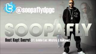 Soopafly - Best Kept Secret (ft. Goldie Loc, Maylay & Kokane)