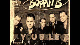 Boppin' B - If You Believe