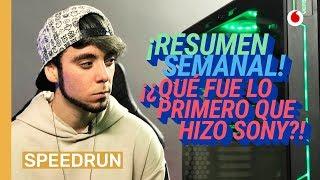 Speedrun 16/02: ¡RESUMEN SEMANAL! y los orígenes de Sony