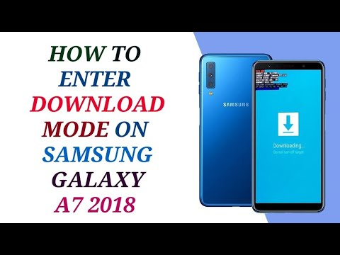 DOWNLOAD MODE SAMSUNG A7 2018 ● DOWNLOAD MODE A750FN