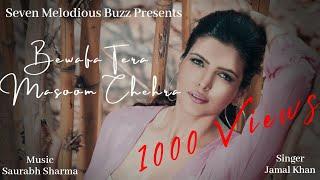 Bewafa Tera Masoom Chehra |Jamaal Khan |SMB Studio |Rochak Kohli | Jubin Nautiyal l Karan l #Tseries