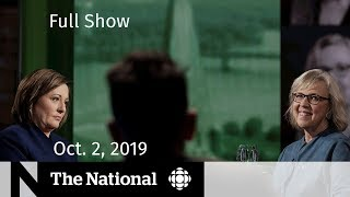 The National for Wednesday, Oct. 2, 2019  — Leaders debate, Face to Face