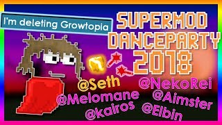 @Seth SAID THIS! (OMG) - SuperModDanceParty 2018! With @Seth and @Mods! - Growtopia