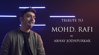 Tribute to #MohammedRafi | Abhay Jodhpurkar | Sandeep Thakur | Latest Cover Songs | Cover Mash-up