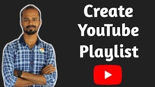How to Create Playlist on YouTube Channel | How to Add Videos on YouTube Playlist