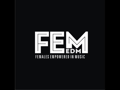 FEM EDM Episode 3: Festival Favorites