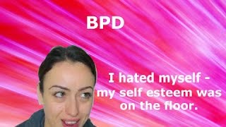 Borderline Personality Disorder - Bad Self Image
