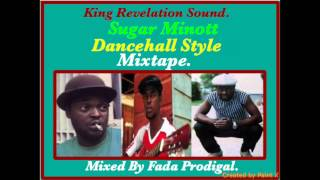 Sugar Minott Dancehall Style Vol.1 Mixtape. R.I.P.
