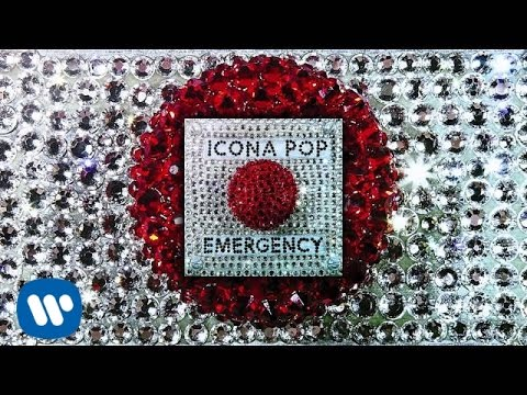Icona Pop - First Time