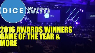 DICE Awards 2016 Winners Game of the Year & More