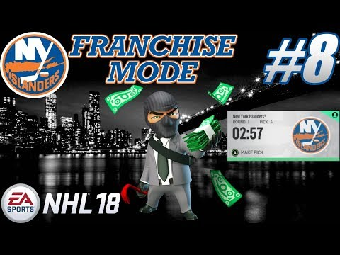 "NHL 18 Franchise Mode - New York Islanders #8 ""DRAFT - ELITE THIEF"""