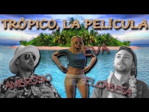 TRÓPICO, LA PELICULA.   Temporada 1  