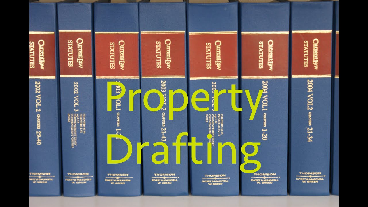Property Law Drafting