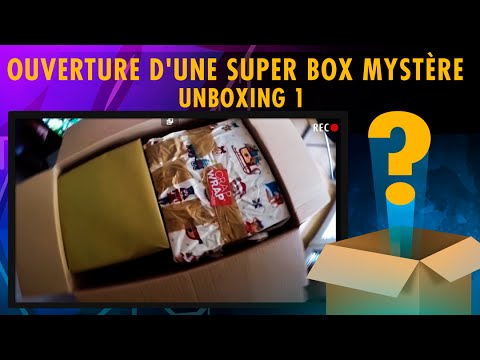 OUVERTURE D'UNE SUPER BOX MYSTÈRE - UNBOXING 1