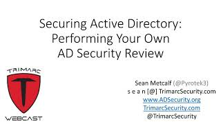 Securing Active Directory: Performing Your Own AD Security Review
