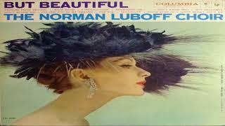 The Norman Luboff Choir But Beautiful (1959) GMB