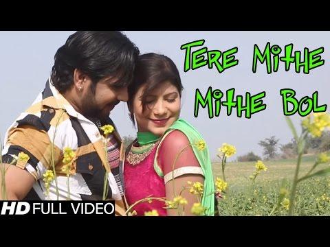Tere Mithe Mithe Bol #तेरे मीठे मीठे बोल बोल #New Haryanvi Song 2016 #Pawan Pilania,Pooja Hooda